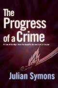 Progress Of A Crime