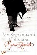 My Swordhand Is Singing