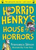 Horrid Henry's House of Horrors