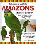 Birdkeeper's Guide To Amazons