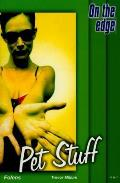On the Edge: Level B Set 1 Book 2 Pet Stuff