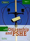 21st Century Citizenship & Pshe: Book 3