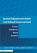 Special Educational Needs and School Improvement: Practical Strategies for Raising Standards