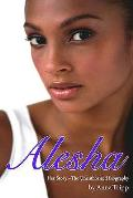 Alesha - Her Story - the Unauthorized Biography