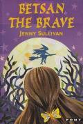 Betsan the Brave