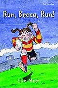 Run, Becca, Run
