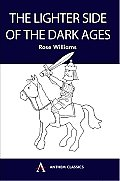 Lighter Side Of The Dark Ages