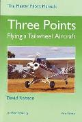 Three Points: Flying a Tailwheel Aircraft