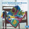 More Blankets & Throws 100 Stylish New Squares to Knit