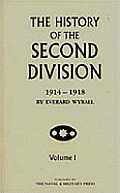 History of the Second Division 1914 - 1918