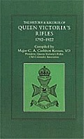 History & Records of Queen Victoria OS Rifles 1792-1922