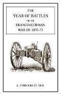 Year of Battles: Franco-German War of 1870-71