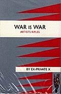 War Is War (1/28th London Regiment, Artists Rifles)