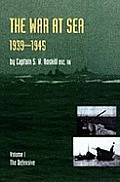 War at Sea 1939-45: Volume I the Defensiveofficial History of the Second World War.