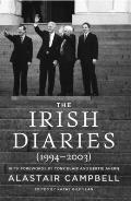 Irish Diaries (1994-2003): Alastair Campbell