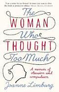 Woman Who Thought Too Much A Memoir