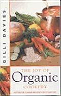 Joy Of Organic Cooking