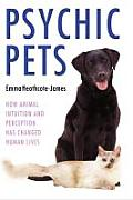 Psychic Pets: How Animal Intuition and Perception Has Changed Human Lives