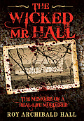 The Wicked Mr Hall
