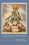 Sustaining the Fleet, 1793-1815: War, the British Navy and the Contractor State