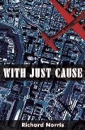 With Just Cause: and Deadly Memento