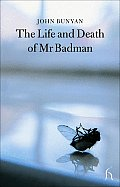 Life & Death Of Mr Badman