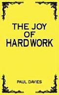 The Joy of Hard Work
