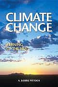 Climate Change: Turning Up the Heat