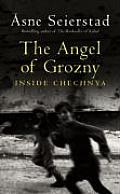 Angel Of Grozny Inside Chechnya