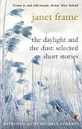 Daylight & the Dust Selected Short Stories
