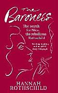 Baroness The Search for Nica the Rebellious Rothschild Hannah Rothschild