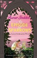 Episode of Sparrows: a Virago Modern Classic