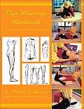 Thai Massage Workbook Basic & Advanced Courses