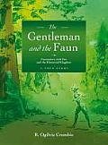 Gentleman & the Faun Encounters with Pan & the Elemental Kingdom