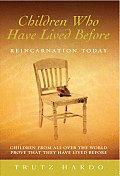 Children Who Have Lived Before Reincarnation Today