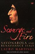 Scourge & Fire Savonarola & Renaiss