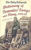 Dictionary of Tommies' Songs and Slang, 1914-18