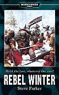 Rebel Winter Warhammer