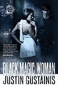 Black Magic Woman: A Quincey Morris Supernatural Investigation