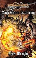 Dark Storm Gathering Warhammer Online