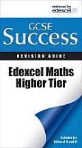 Letts GCSE Successedexcel Maths - Higher Tier: Revision Guide