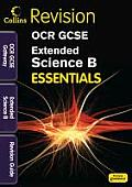 Collins GCSE Essentialsocr Gateway Extended Science B: Revision Guide