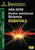 Collins GCSE Essentialsaqa Further Additional Science: Revision Guide