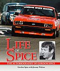 Life of Spice The Autobiography of Gordon Spice