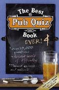 Best Pub Quiz Book Ever! 4