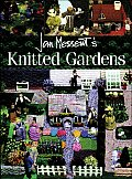 Knitted Gardens Imaginative Designs Practical & Decorative All with a Garden Flavour