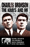 The Krays and Me: Blood, Honour and Respect. Doing Porridge with the Krays.