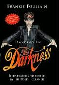Dancing in the Darkness: A Retired Rocker Fixes Your Mental Problems