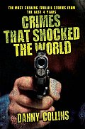 Crimes That Shocked the World