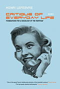 Critique of Everyday Life Volume 2 Foundations for a Sociology of the Everyday